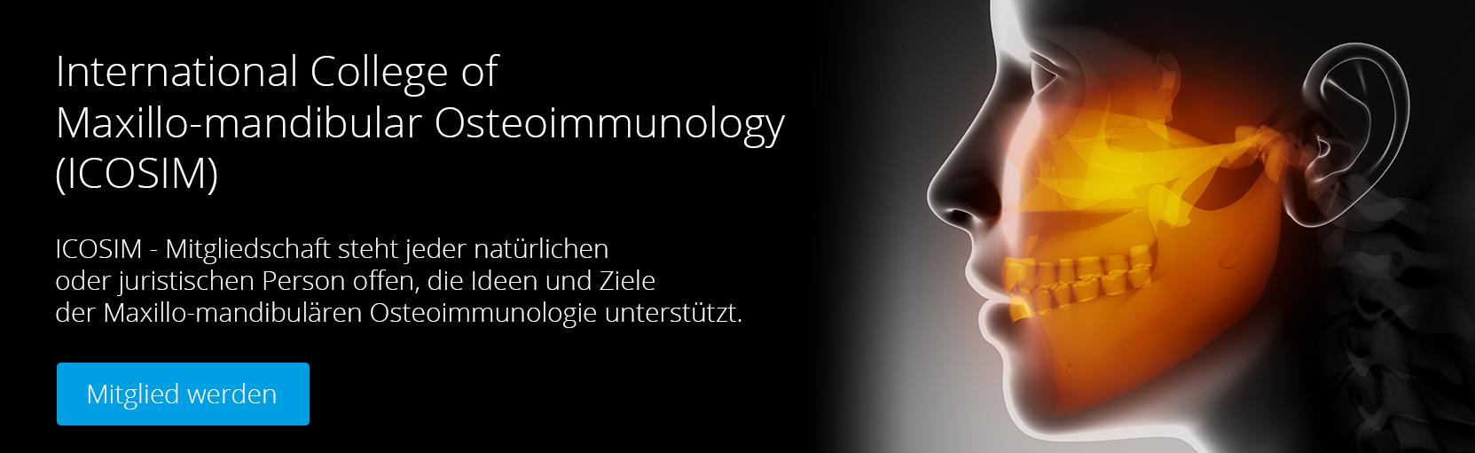 International College of Maxillo-mandibular Osteoimmunology (ICOSIM)