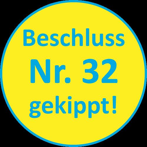 Beschluss Nr. 32 wurde gekippt Bestätigt durch aktuelles wissenschaftliches Gutachten der TU Dresden